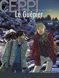 Stéphane Clément, chroniques d'un voyageur T1 : Le Guêpier