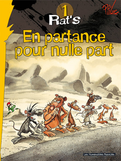 Rat's T1 : En partance pour nulle part