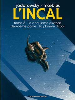 L'Incal T6 : La Cinquième Essence 2 : La Planète Difool
