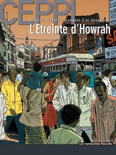 Stéphane Clément, chroniques d'un voyageur T5 : L'Etreinte d'Howrah