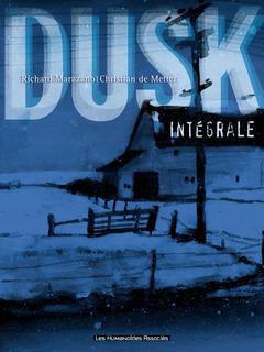 Dusk - Intégrale