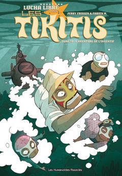 Les Tikitis T2 : L'Aventure de l'inventif