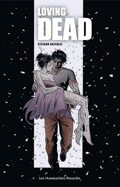 Loving Dead  - édition noir & blanc