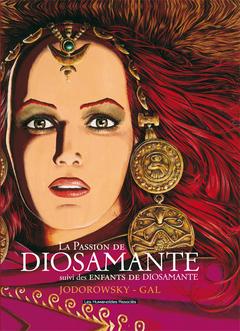 Diosamante : La Passion de Diosamante
