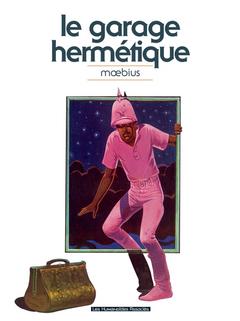 Mœbius Œuvres : Le Garage hermétique Classique