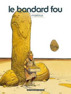 Mœbius Œuvres : Le Bandard Fou Classique