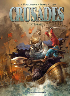 Crusades - Intégrale