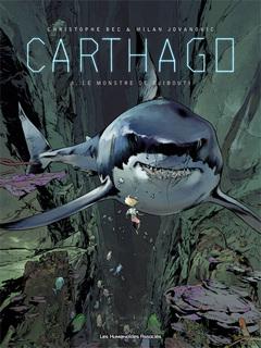 Carthago - Numérique T3 : Le Monstre de Djibouti