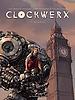 Clockwerx - Numérique T1 : Genèse