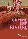 Comme_une_riviere_original_nouveaute