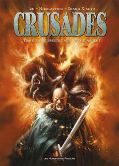 Crusades - Numérique T1 : Le spectre aux yeux d'argent