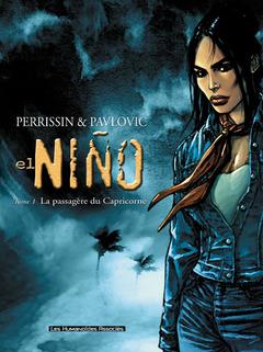 El Nino - Numérique T1 : La Passagère du Capricorne