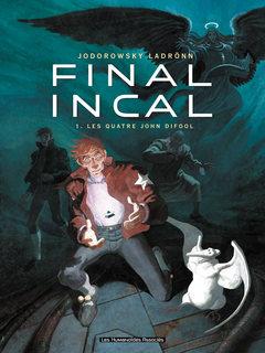 Final Incal - Numérique T1 : Les Quatre John Difool