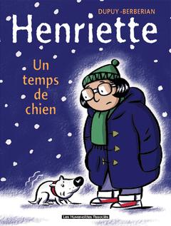 Henriette - Numérique T2 : Un Temps de chien