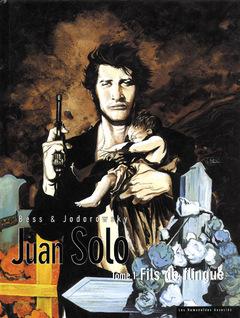 Juan Solo - Numérique T1 : Fils de flingue