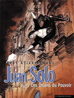 Juan Solo - Numérique T2 : Les Chiens du Pouvoir