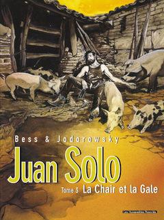 Juan Solo - Numérique T3 : La Chair et la gale