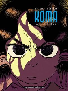 Koma - Numérique T5 : Le Duel