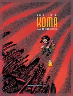 Koma - Numérique T6 : Au commencement