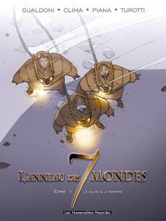 L'Anneau des 7 mondes - Numérique T1 : Le Calme et la tempête
