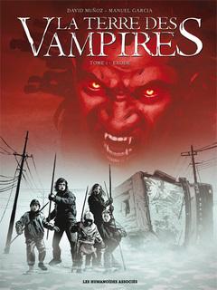 La Terre des vampires - Numérique T1 : Exode
