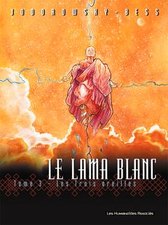 Le Lama Blanc - Numérique T3 : Les Trois oreilles