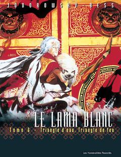 Le Lama Blanc - Numérique T6 : Triangle d'eau, triangle de feu