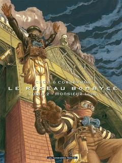 Le Réseau Bombyce - Numérique T2 : Monsieur Lune