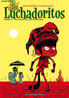 Les Luchadoritos - Numérique : Un mental de gravier