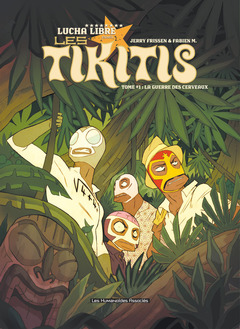 Les Tikitis - Numérique T1 : La Guerre des cerveaux