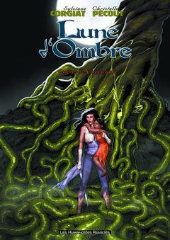Lune d'Ombre - Numérique T4 : L'Arbre carnivore