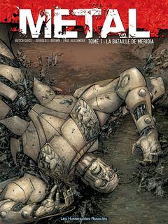 Metal - Numérique T1 : La Bataille de Méridia
