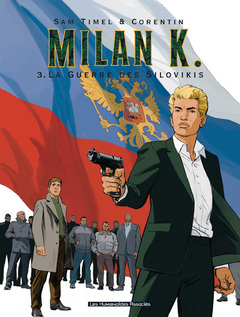 Milan K. - Numérique T3 : La Guerre des Silovikis