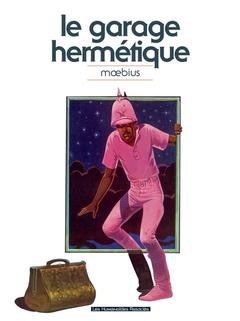 Mœbius Œuvres - Numérique : Le Garage hermétique classique