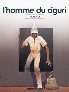 Mœbius Œuvres - Numérique : L'Homme du Ciguri classique