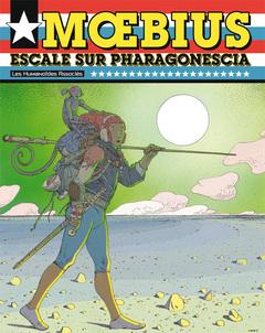 Mœbius Œuvres - Numérique : Escale sur Pharagonescia USA
