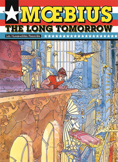 Mœbius Œuvres - Numérique : The Long Tomorrow USA