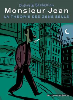 Monsieur Jean - Numérique : La théorie des gens seuls