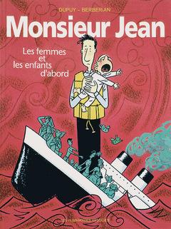 Monsieur Jean - Numérique T3 : Les Femmes et les enfants d'abord