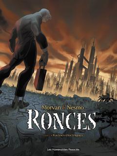 Ronces - Numérique T1 : Racines Electriques