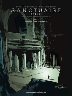 Sanctuaire Redux - Numérique T1 : L'Appel des abysses