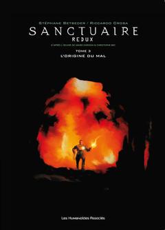 Sanctuaire Redux - Numérique T3 : L'Origine du mal