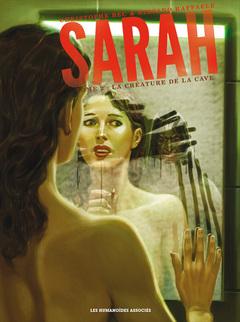 Sarah - Numérique T2 : La Créature de la cave