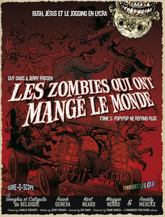 Les Zombies qui ont mangé le monde - Numérique T3
