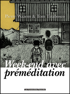 Week-end avec préméditation - Numérique