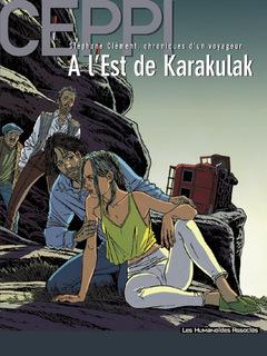 Stéphane Clément, chroniques d'un voyageur - Numérique T2 : A l'Est de Karakulak