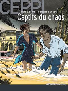 Stéphane Clément, chroniques d'un voyageur - Numérique T6 : Captifs du Chaos