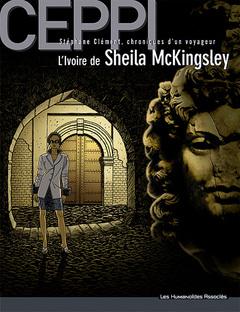 Stéphane Clément, chroniques d'un voyageur - Numérique T11 : L'ivoire de Sheila Mac Kingsley