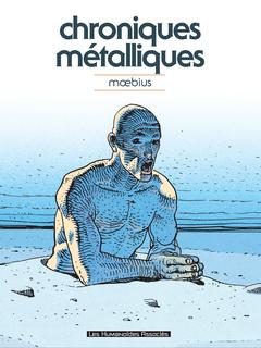 Mœbius Œuvres - Numérique : Chroniques métalliques - Recueil d'illustrations