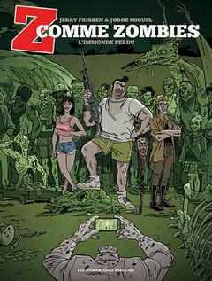 Z comme Zombies T2 : L'Immonde Perdu